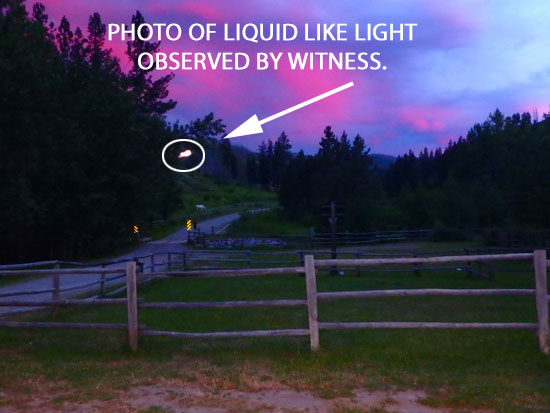 PHOTO OF BRIGHT LIQUID LIKE LIGHT OBSERVED BY WITNESS.